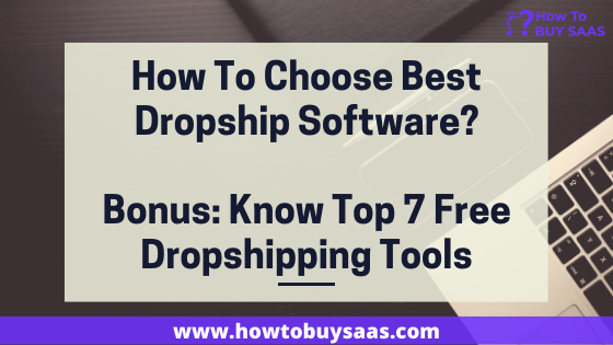 How To Choose Best Dropship Software